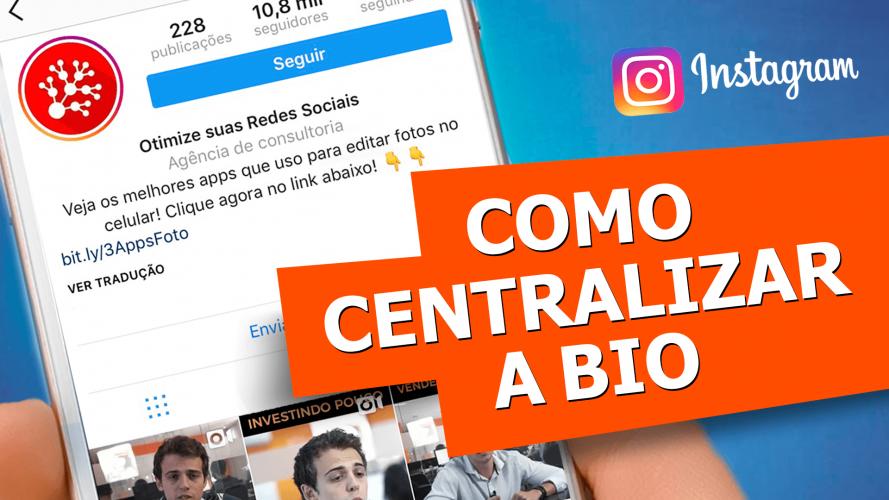 Como Centralizar A Bio Do Instagram Passo A Passo Efeito